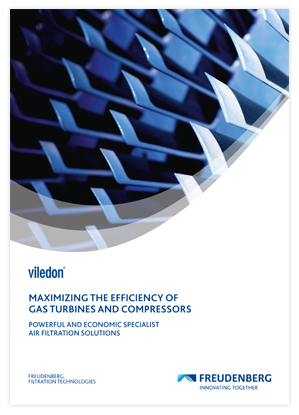 Maximizing the efficiency of gas turbines and compressors Freudenberg Filtration Technologies